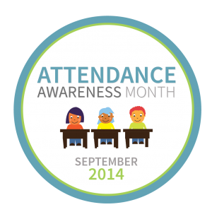 Attendance Awareness Month is September 2014